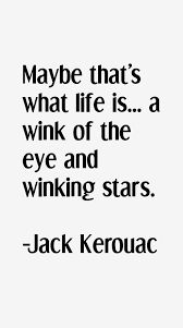 Image result for jack kerouac quotes
