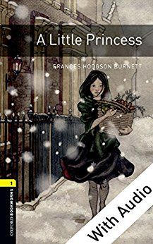 A Little Princess - With Audio Level 1 Oxford Bookworms Library: 400 Headwords by [Burnett, Frances Hodgson]