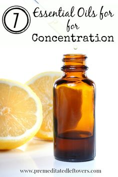 7 Essential Oils for Concentration - Here are 7 essential oils for concentration that can help you focus if you are having a hard time concentrating.