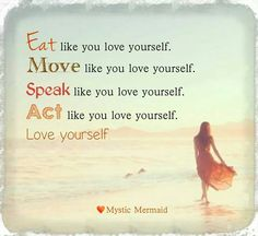 Love yourself! ♡