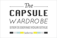 STEP 3: DEFINE YOUR STYLE | 5 STEPS TO A CAPSULE WARDROBE