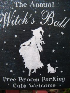 "Halloween Sign,Halloween Decoration, Witch Sign, ""The ANNUAL WITCH'S BALL""-  Primitive Folk Art Shabby Chic shimmery black and white. $22.00, via Etsy."