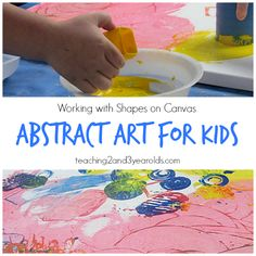 Abstract Painting with Kids - Teaching 2 and 3 Year Olds