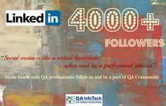 If you are a QA Professional then get to know more about our QA Thought Leadership, Expert views, Technical discussions, Webinars, Blogs and Guest posts.  We have more than 4000 QA Professionals following us be a part of this journey at http://www.linkedin.com/company/qa-infotech