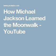 How Michael Jackson Learned the Moonwalk - YouTube