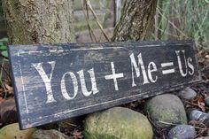 you me us wedding sign