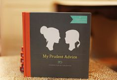 Giving away a copy of My Prudent Advice: a keepsake journal to fill in and give to your daughter.