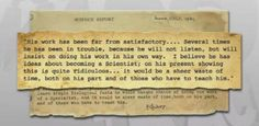 This was a teacher's report card for John Gurdon a Nobel Prize winner who won it about 63 years later.