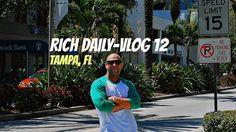 Tampa Showdown Rich Daily-VLOG 12