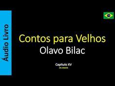 Áudio Livro - Sanderlei: Olavo Bilac - Contos para Velhos - 15 / 16