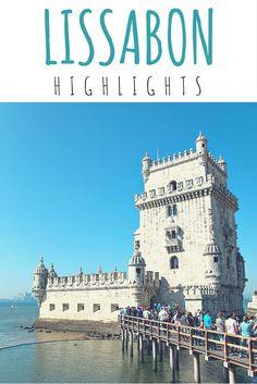Lissabon - Die Highlights dieser wundervollen Stadt.