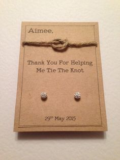 Thank you for helping me tie the knot personalised earring cards ideal wedding party gifts