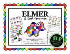 Elmer - Book Companion for Speech/Language Therapy.  Activities aligned with CCSS $