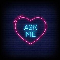 Pergunte-me sinais de néon estilo vetor . Glitter Phone Wallpaper, Neon Wallpaper, Phone Wallpaper Quotes, Neon Symbol, Hight Light, Youtube Banner Template, Pop Art Drawing, Neon Words, Animated Icons