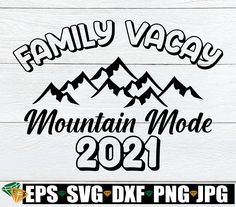 Family Vacation Shirts, Family Shirts, Family Travel, Cricut Design Studio, Meant To Be Quotes, Character Quotes, Mountain Vacations, Family Humor, Travel Shirts