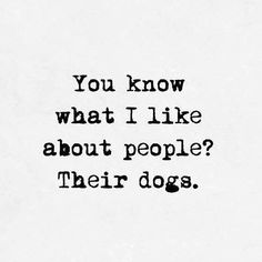 The Classy Issue ( Puppy Quotes, Animal Quotes, I Love Dogs, Cute Dogs, Adorable Puppies, Dog Lady, Puppy Care, Dog Mom, Funny Dogs