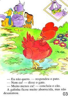 Página 3 do livro A GALINHA RUIVA Books, Fictional Characters, Kid Books, Story Books, Feelings Activities, Traditional Tales, Art Classroom, Poems, Literatura