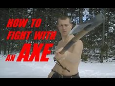 HOW TO FIGHT WITH an AXE: Combat Lesson 1 - Defeat Your Enemy - YouTube