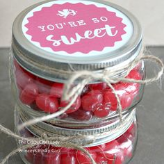 """Use this free printable and make """"You're So Sweet"""" Valentine candy Mason jars. This simple mason jar DIY craft is the perfect Valentine's Day treat to share with teachers, co-workers, and friends."""
