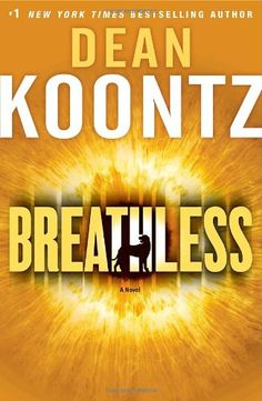 Breathless: Dean Koontz: 9780553807158: Amazon.com: Books