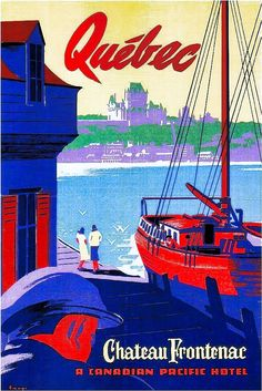 Tourism Poster, Poster Ads, Vintage Travel Posters, Vintage Postcards, Gran Tour, Posters Canada, Vintage Hotels, Retro Illustration, Ad Art