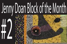 Jenny Doan Block of the Month (BOTM) #2- Missouri Star Quilt Company