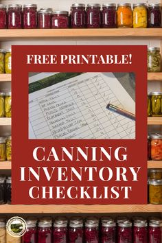 Free printable Canning Inventory checklist for you to download. Keep track of your home canning, know what you have canned and what canned goods you have in your pantry. #canning #freeprintable #foodpreservation #homecanning #pantry #canningchecklist