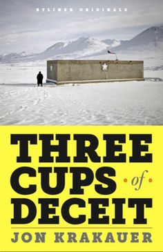 Three Cups of Deceit by Jon Krakauer. A case study of how not to run a nonprofit organization.