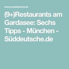 (9+)Restaurants am Gardasee: Sechs Tipps - München - Süddeutsche.de