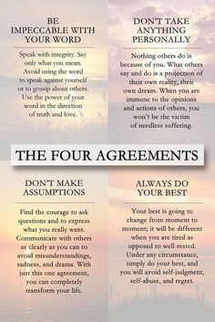 THE FOUR AGREEMENTS - Don Miguel Ruiz gives four principles as a guide to develop personal freedom and love, happiness, and peace. Don Miguel Ruiz The Words, Positive Affirmations, Positive Quotes, Morning Affirmations, Positive Thoughts, Me Quotes, Motivational Quotes, Inspiring Quotes, Belief Quotes