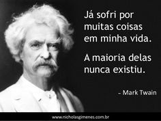 50 Frases e Pensamentos - Volume 1 Mark Twain Frases, 5am Club, If Rudyard Kipling, Magic Words, Light Of Life, Expressions, Some Words, Einstein, Me Quotes