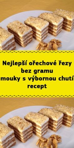 Slovak Recipes, Czech Recipes, Healthy Desserts, Dessert Recipes, Czech Desserts, Christmas Baking, Gluten Free Recipes, Yummy Treats, Food To Make