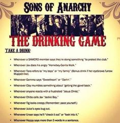 Sons of anarchy drinking game- if only I drank, this sounds like a fun one! Sons Of Anarchy Samcro, Robert Pattinson, Jax Teller, Thing 1, Drinking Games, Favorite Tv Shows, Favorite Quotes, Favorite Things, Sons