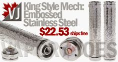 King Style Mechanical Mod: Embossed Stainless Steel