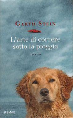 L'arte di correre sotto la pioggia - Garth Stein