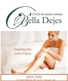 Bella Dejes Clínica de Saúde e Beleza: Depilação sem hora marcada!!!