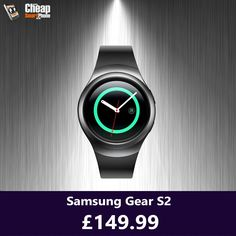 Samsung Gear S2 now £149.99