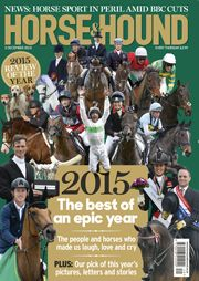 Find out what's in the 3 Dec issue of Horse & Hound at http://www.horseandhound.co.uk/publication/horse-and-hound-magazine/horse-hound-3-december-2015