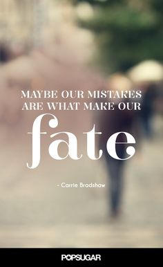 10 Memorable Carrie Bradshaw Quotes to Live By