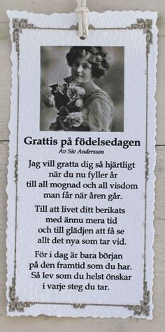 Grattis på födelsedagen - Diktkort Great Quotes, Me Quotes, Swedish Language, Birthday Pictures, Powerful Quotes, Text Me, Some Words, True Stories, I Am Awesome