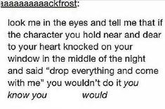 I'd grab my crap and leave. But leaving with Cas and the brothers...well that'd be just a gallop of fun.