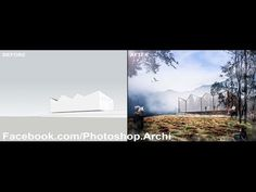 Photoshop Post Production | Architecture Visualization Rendering - YouTube