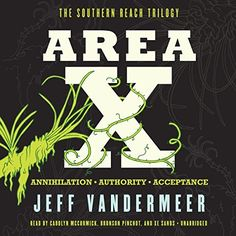 """Another must-listen from my #AudibleApp: """"Area X"""" by Jeff VanderMeer, narrated by Carolyn McCormick."""