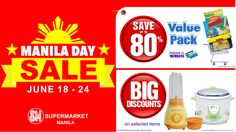 Are you excited this coming Manila Day Sale? Don't forget to drop by at SM Supermarket to get big savings on selected items! Pack And Save, Manila, Don't Forget, How To Get, Drop, Big