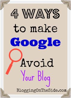 how to make the search engines avoid your blog #googleanalytics | Blogging on the Side