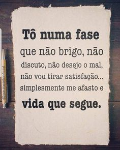 That Good Phase Of Aquela Fase Boa Da Vida If you have reached this stage of life it means that you have learned a lot from everything that happened to you and that now you have become a better person - The Words, Cool Words, Memes Status, Education Humor, Sentences, Texts, Poems, Wisdom, Lettering