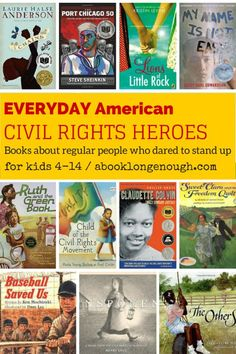 Everyday American Civil Rights Heroes: Kids Books About Regular People Who Dared to Stand Up-A Book Long Enough - Picture and chapter books for kids ages 4 to 14 about the non-famous, regular people who dared to s - Good Books, Books To Read, Heroes Book, Book Lists, Reading Lists, Reading Strategies, Grades, Look Here, Chapter Books