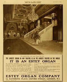 Capitol Theatre 1645 Broadway, New York, NY. Advertisement for Estey Organ from the British trade publication Cinema News and Property Gazette. #NYC #Timessquare #theatretalks #theatre