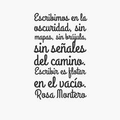 Escribir para Rosa Montero.