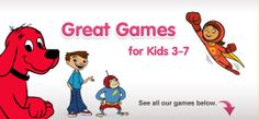 This website has games from books like The Magic School Bus, Clifford, WordGirl and more. It includes games for kids ages 3-7 and another section for kids ages 8-12, too.